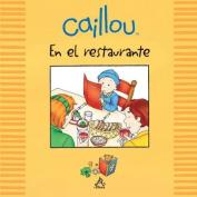 Caillou En El Restaurante  [Spanish]