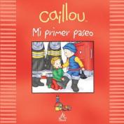 Mi Primer Paseo = My First Field Trip [Spanish]