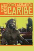 Conflagracion Caribe [Spanish]