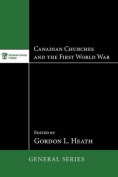 Canadian Churches and the First World War