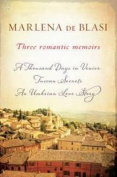 Three romantic memoirs