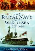 The Royal Navy and the War at Sea - 1914-1919