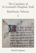 The Cartulary of St Leonard's Hospital, York Rawlinson Volume