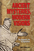 Ancient Mysteries, Modern Visions