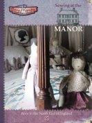 Sewing at the Manor