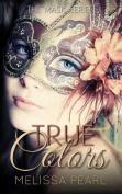 True Colors (Masks Series)