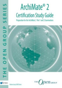 ArchiMate 2 Certification Study Guide