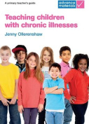 Teaching Children with Chronic Illnesses