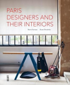 Paris' Designers and Their Interiors