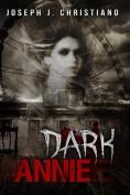 Dark Annie