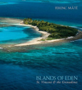 Islands of Eden - St.Vincent and the Grenadines