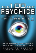 The 100 Top Psychics and Astrologers in America 2014