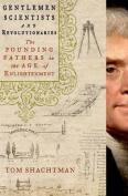 Gentlemen Scientists and Revolutionaries
