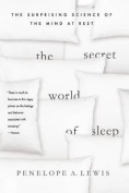 The Secret World of Sleep