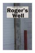 Roger's Well