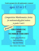 Practice Arithmetic and Number Theory
