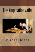 The Amputation Artist
