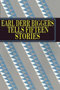 Earl Derr Biggers Tells Fifteen Stories