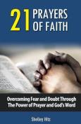 21 Prayers of Faith