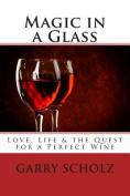Magic in a Glass