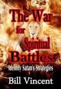 War for Spiritual Battles