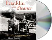 Franklin and Eleanor [Audio]