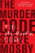 The Murder Code: A Novel
