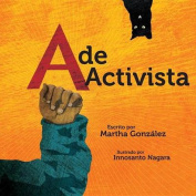 A de Activista [Board Book] [Spanish]