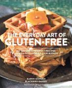 Everyday Art of Gluten-Free