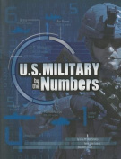 U.S. Military by the Numbers