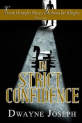 In Strict Confidence