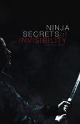 Ninja Secrets of Invisibility