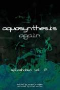 Aquasynthesis Again