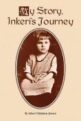 My Story, Inkeri's Journey
