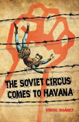 The Soviet Circus Comes to Havana