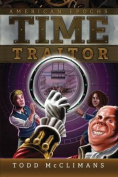Time Traitor (American Epochs)