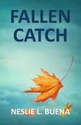 Fallen Catch