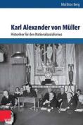 Karl Alexander Von Muller [GER]