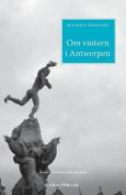 Om Vintern I Antwerpen [SWE]
