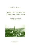 What Happened in Adana in April 1909?