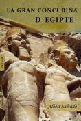 La Gran Concubina D'Egipte [CAT]