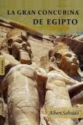 La Gran Concubina de Egipto [Spanish]