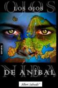 Los Ojos de Anibal [Spanish]
