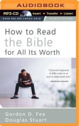 How to Read the Bible for All Its Worth [Audio]