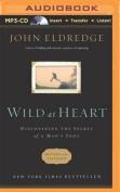 Wild at Heart [Audio]