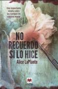 No Recuerdo Si Lo Hice [Spanish]