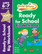 Gold Stars Ready for School Big Workbook Ages 6-7 Key Stage 1