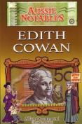 Aussie Notables: Edith Cowan