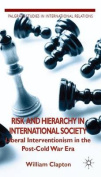 Risk and Hierarchy in International Society