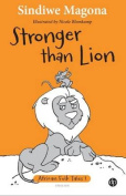 Stronger Than Lion